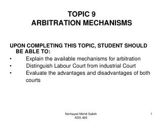 TOPIC 9 ARBITRATION MECHANISMS