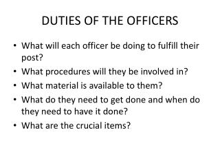 DUTIES OF THE OFFICERS
