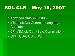 SQL CLR – May 15, 2007