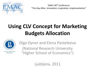 Using CLV Concept for Marketing Budgets Allocation