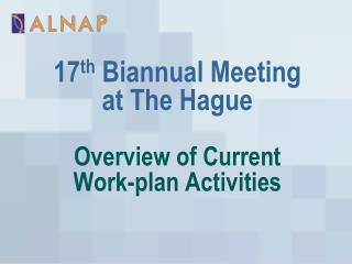Overview of Current  Work-plan Activities
