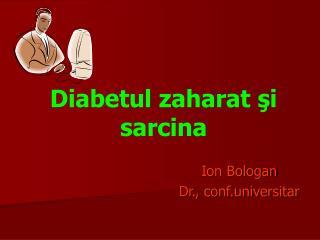 Diabetul zaharat şi sarcina