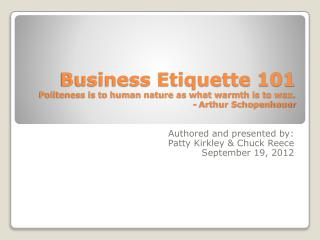 Authored and presented by: Patty Kirkley & Chuck Reece September 19, 2012