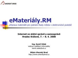 eMateriály.RM příprava materiálů pro jednání Rady města v elektronické podobě