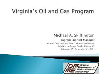 Virginia's Oil and Gas Program