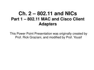 Ch. 2   802.11 and NICs Part 1   802.11 MAC and Cisco Client Adapters