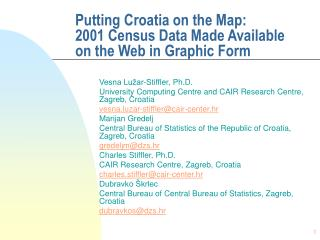 Putting Croatia on the Map:  2001 Census Data Made Available on the Web in Graphic Form