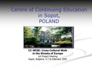 Centre of Continuing Education  in Sopot, POLAND