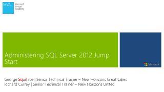 Administering  SQL  Server 2012  Jump Start