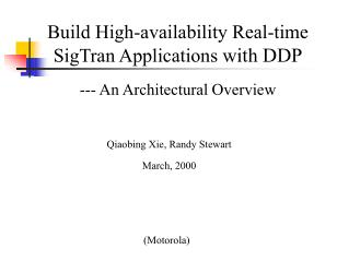 Build High-availability Real-time SigTran Applications  with DDP --- An Architectural Overview