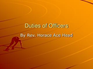 Duties of Officers