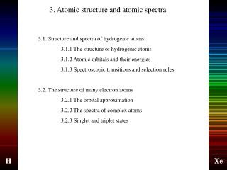 3. Atomic structure and atomic spectra