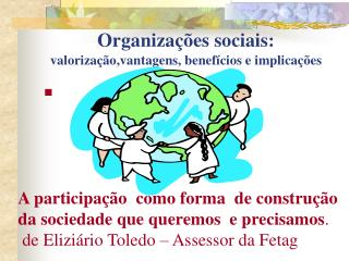 Organiza  es sociais: valoriza  o,vantagens, benef cios e implica  es