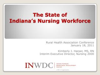 The State of  Indiana�s Nursing Workforce