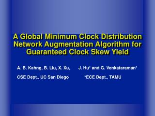 A Global Minimum Clock Distribution Network Augmentation Algorithm for Guaranteed Clock Skew Yield