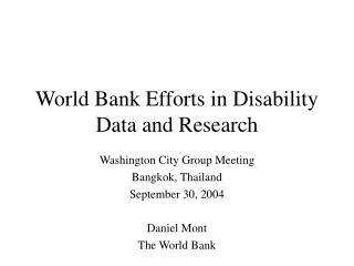World Bank Efforts in Disability Data and Research