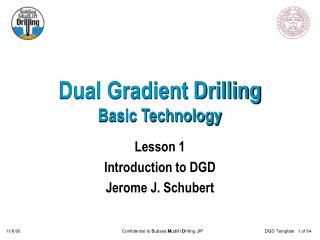 Dual Gradient Drilling Basic Technology
