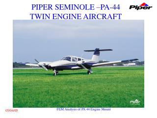 FEM Analysis of PA 44 Engine Mount