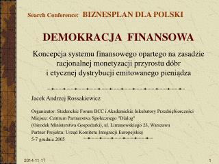 Search Conference:   BIZNESPLAN DLA POLSKI