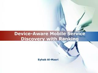 Device-Aware Mobile Service Discovery with Ranking
