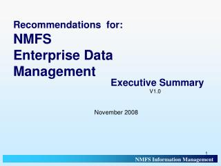 Recommendations  for:  NMFS  Enterprise Data  Management