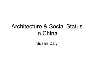Architecture  Social Status in China