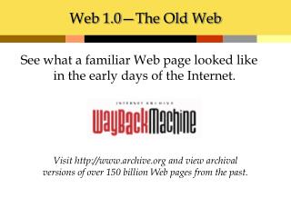 Web 1.0�The Old Web