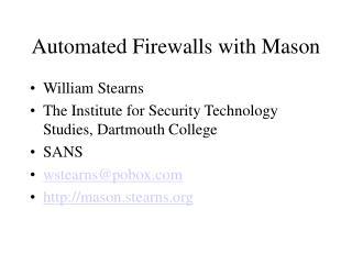 Automated Firewalls with Mason