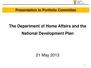 The Department of Home Affairs and the National Development Plan 21 May 2013