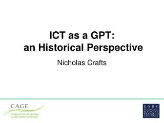 ICT as a GPT:  an Historical Perspective