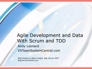 Agile Development and Data With Scrum and TDD