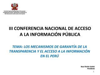 III CONFERENCIA NACIONAL DE ACCESO A LA INFORMACI N P BLICA