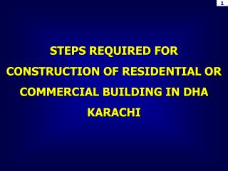 STEPS REQUIRED FOR CONSTRUCTION OF RESIDENTIAL OR COMMERCIAL BUILDING IN DHA KARACHI