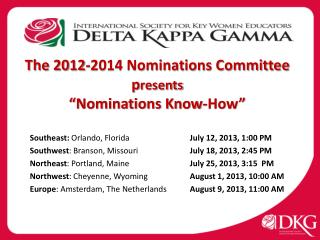 "The 2012-2014 Nominations Committee p resents ""Nominations Know-How"""