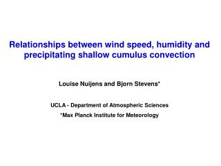 Relationships between wind speed, humidity and precipitating shallow cumulus convection