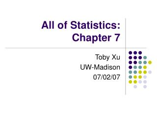 All of Statistics: Chapter 7