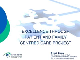 EXCELLENCE THROUGH PATIENT AND FAMILY CENTRED CARE PROJECT