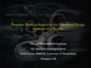 Proactive Decision Support at the Conceptual Design Synthesis of a Product
