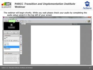 PARCC  Transition and Implementation Institute  Webinar