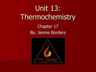 Unit 13: Thermochemistry
