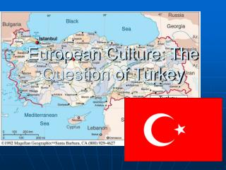 European Culture: The Question of Turkey