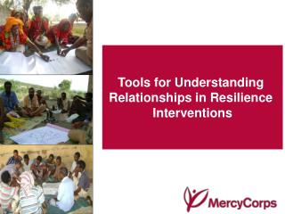 Tools for Understanding  Relationships in Resilience  Interventions