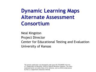 Dynamic Learning Maps Alternate Assessment Consortium
