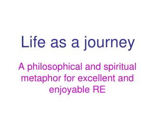 Life as a journey
