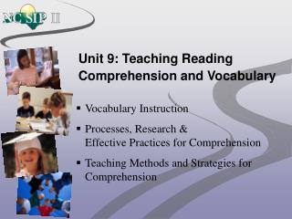 Unit 9: Teaching Reading Comprehension and Vocabulary