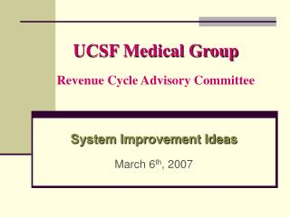 UCSF Medical Group Revenue Cycle Advisory Committee