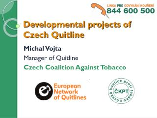 Developmental projects of Czech Quitline