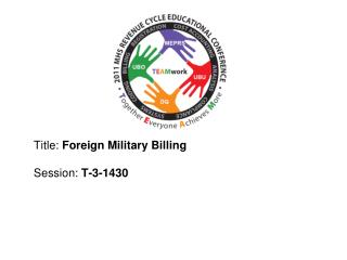 Title: Foreign Military Billing  Session: T-3-1430