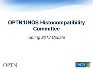 OPTN/UNOS Histocompatibility Committee