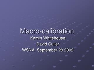 Macro-calibration